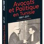 Avocats et politique en Tunisie: le dernier ouvrage du maître Chawki Tebib