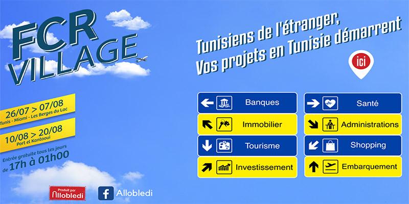 Lancement fin juillet du « FCR village » pour les Tunisiens de l'étranger (TRE)