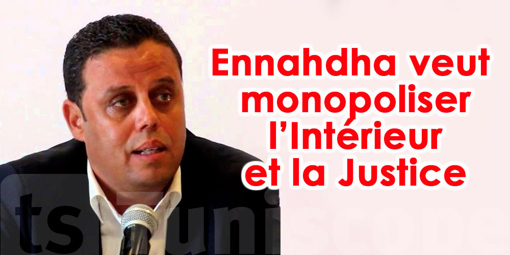 Mekki : Ennahdha a toujours voulu monopoliser le ministère de l'Intérieur