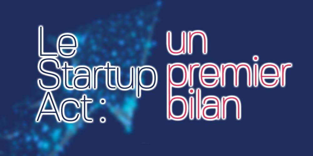 Découvrez le rapport annuel d'activité du Startup Act