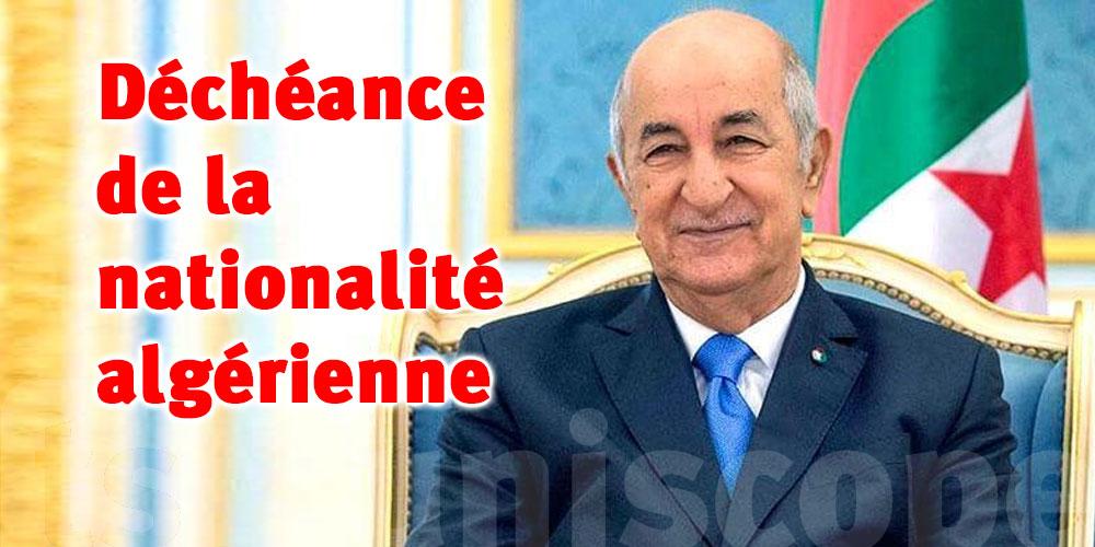 Déchéance de la nationalité algérienne: Tebboune annonce le retrait du projet de loi