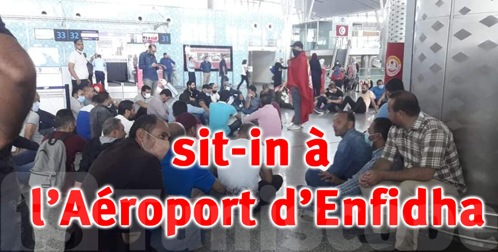 Sit-in de protestation des employés à l'aéroport d'Enfidha