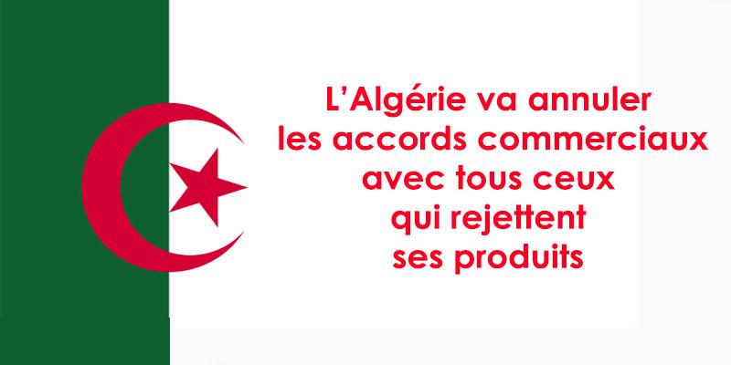L'Algérie révise ses Intérêts commerciaux dans les accords avec la Tunisie