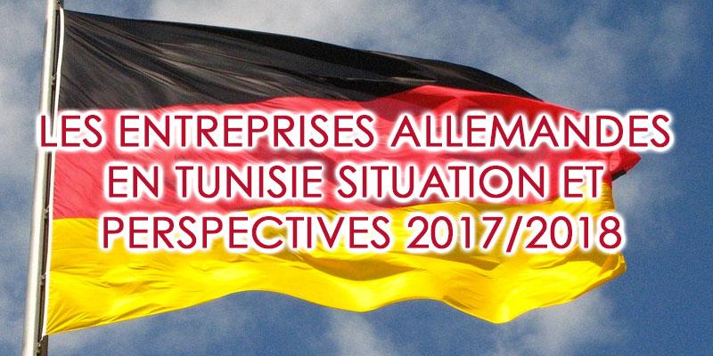 Les entreprises allemandes en Tunisie : Des indicateurs positifs mais des obstacles à pallier
