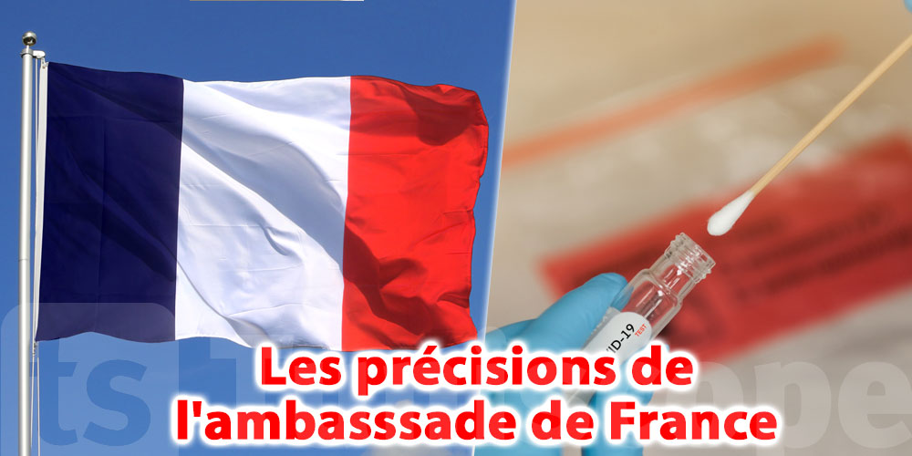 Tests PCR refusés, les précisions de l'ambasssade de France