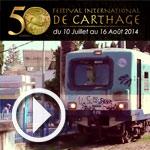 En Vidéo : découvrez la bande annonce de la 50ème édition du festival de Carthage