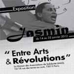 Paris : Exposition Jasmin, entre Art et Révolutions du 14 au 21 janvier