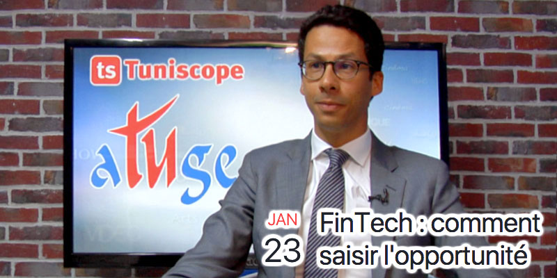 En vidéo : FinTech : comment saisir l'opportunité en débat ce Mardi 23 Janvier