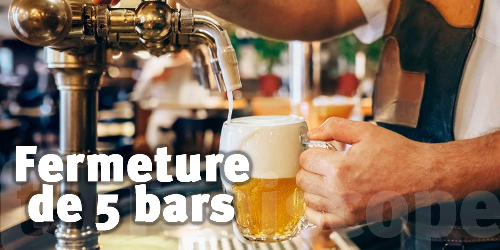 Fermeture de 5 bars en 24 heures, selon le gouverneur de Tunis