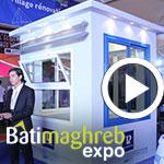 En vidéo : 10ème édition Batimaghreb Expo