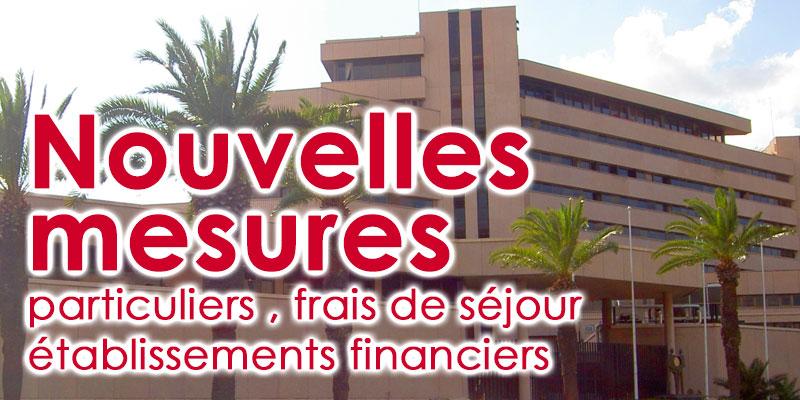Nouvelles mesures exceptionnelles de la BCT pour les particuliers et les Banques