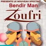 «Zoufri, au pays des merveilles, nouveau spectacle de Bendirman
