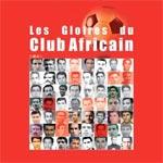 Sortie du livre 'Les Gloires du Club Africain'