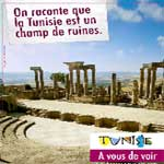Aujourd'hui démarre la 1ère campagne publicitaire pour la relance du tourisme tunisien en France