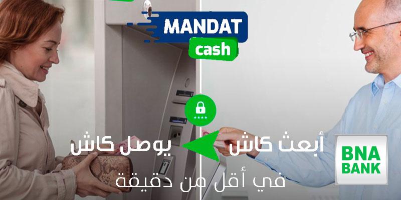 La BNA lance le mandat-cash digital, valable 24h/7j