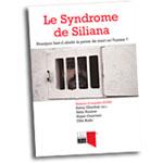 Le Syndrome de Siliana Pourquoi faut-il abolir la peine de mort en Tunisie ?