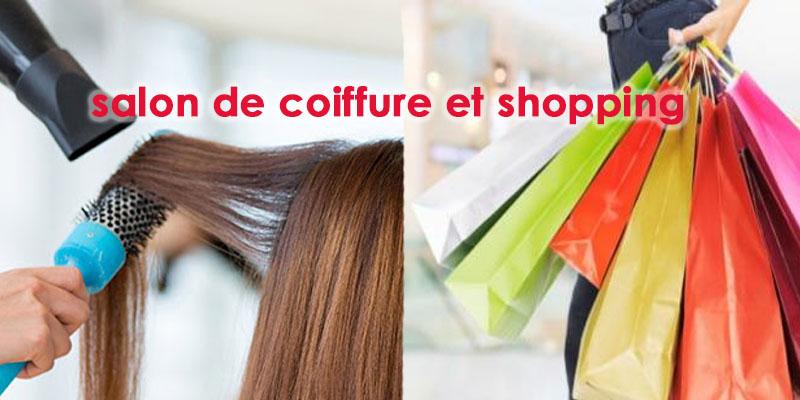 Dès demain vous pouvez visiter le salon de coiffure et faire votre shopping