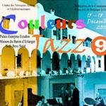 9ème édition de Couleurs Jazz du 15 au 18 décembre : Le programme