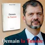 Demain la Tunisie, nouveau livre de Khayam Turki