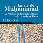 Cérès Editions présente 'la Vie de Muhammad' livre de ' Hichem Djaït'