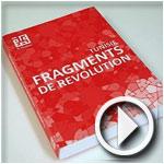 En Vidéo : Présentation du livre d'El Kasbah 'Fragments de Révolution'