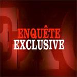 Le numéro d'Enquête Exclusive, du 17 mai devrait encore faire parler