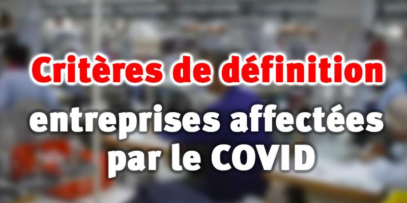 Critères de définition des entreprises affectées par le COVID