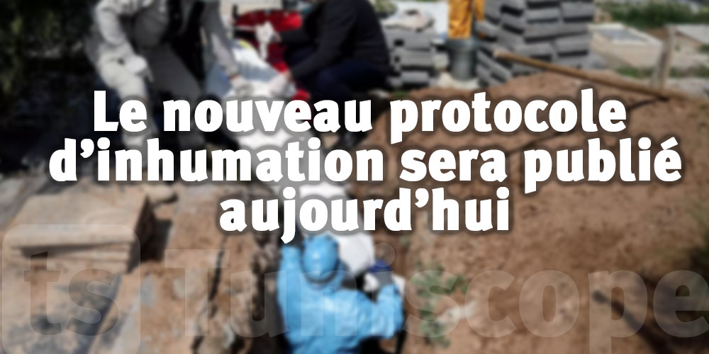 Le nouveau protocole d'inhumation des personnes décédées de la COVID-19 sera publié aujourd'hui