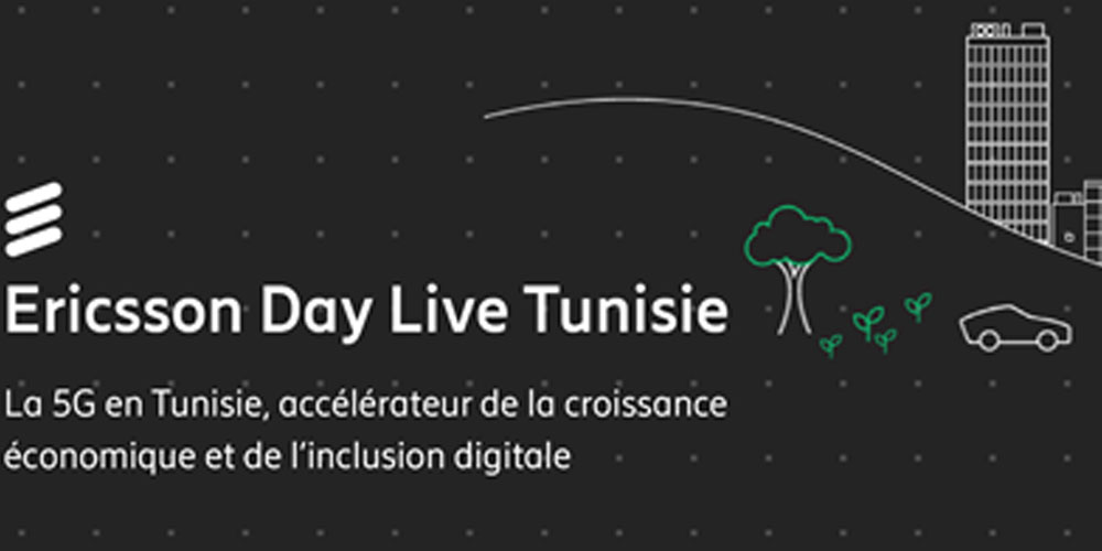5ème Edition de l'Ericsson Day en Tunisie : La 5G, accélérateur de la croissance économique et de l'inclusion digitale