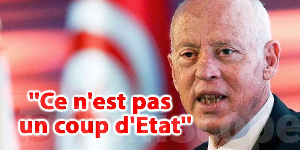 Naoufel Saied: Ce n'est pas un coup d'Etat