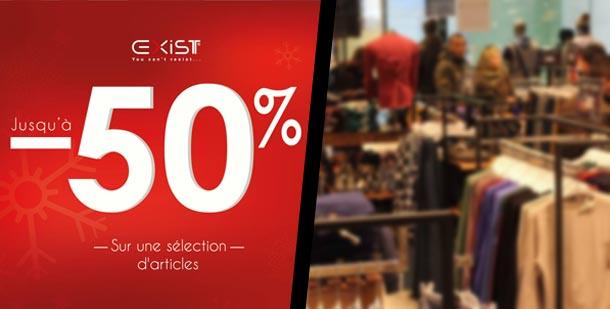 Les magasins EXIST proposent jusqu'à 50% de réduction à partir d'aujourd'hui