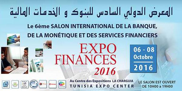 6éme salon international de la Banque, de la monétique et des services Financiers « Expo Finances 2016 » Du 6 au 8 octobre2016