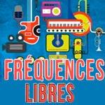 'Fréquences libres' le 7 septembre Concert de soutien à la Liberté d'expression