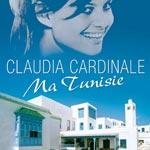 Claudia Cardinale écrit un livre sur la Tunisie !
