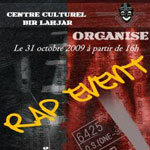 Rap Events - 31 Octobre 2009 - Centre culturel Bir Lahjar