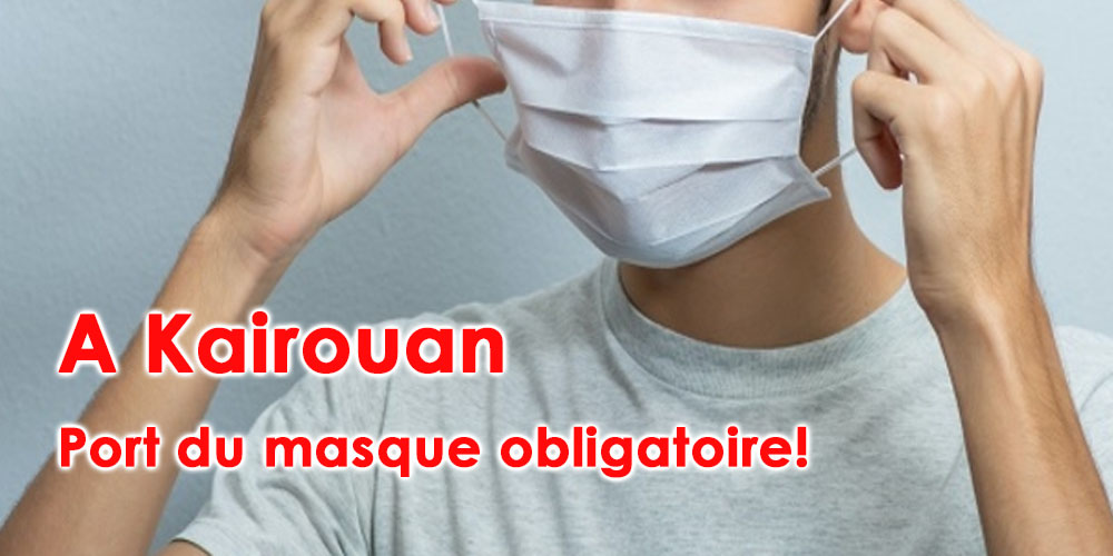 A Kairouan on remet les masques !