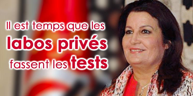 Samira Maraï : Il est temps que les labos privés fassent les tests