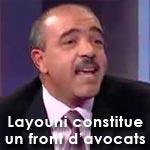 Fethi Layouni forme un front d'avocats