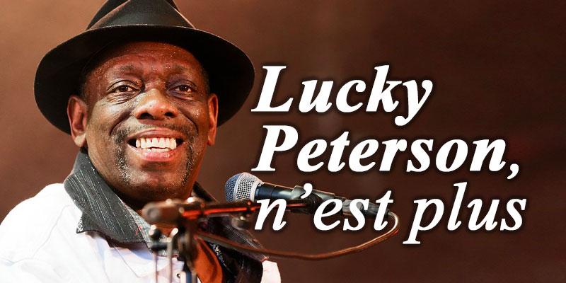 Lucky Peterson n'est plus
