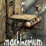Machinarium, au plaisir des machinovores !