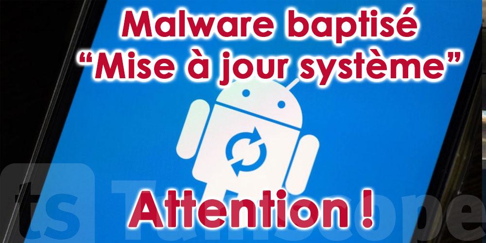 Une fausse mise à jour Android cache un dangereux malware