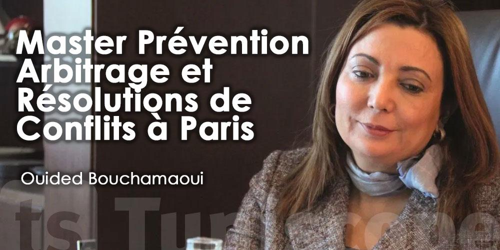 Ouided Bouchamaoui supervise un master Prévention, Arbitrage & Résolutions de Conflits à Paris