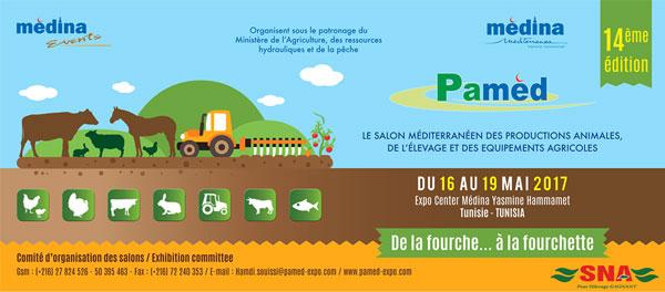 PAMED 2017 : Le rendez-vous incontournable du monde agricole se tiendra du 16 au 19 mai 2017 à la médina de Yasmine Hammamet