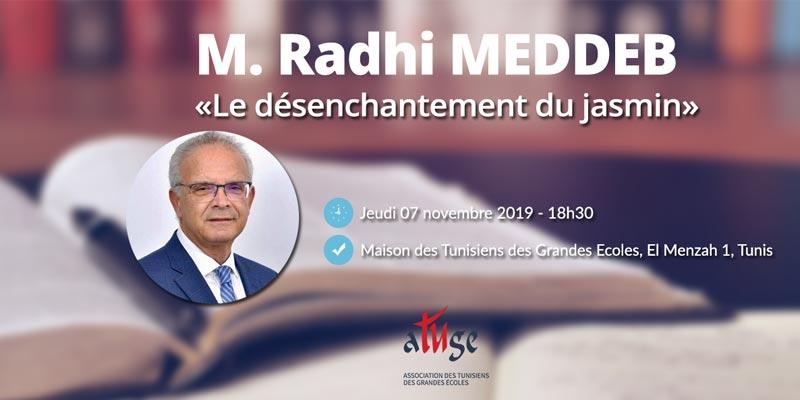 Conférence-débat le Désenchantement des jasmins avec M. Radhi MEDDEB