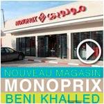 En vidéo: Ouverture du nouveau Monoprix Beni Khalled