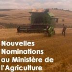 Nouvelles nominations au ministère de l'Agriculture