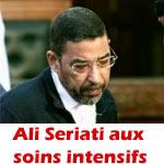 Ali Seriati a eu un malaise et est maintenant aux soins intensif