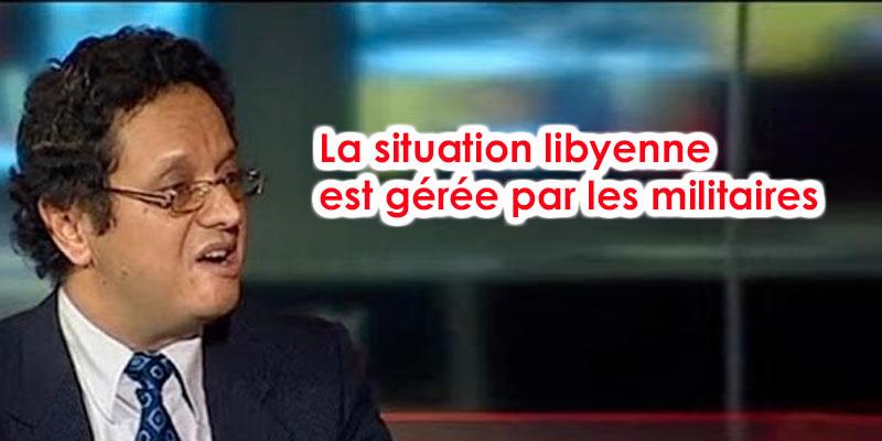 Sidaoui : il fallait réunir les chefs militaires de la Libye plutôt que les politiciens