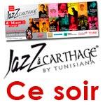 Ce soir démarrage du Jazz à Carthage du 4 au 14 avril 2013