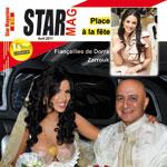 Fiançailles de Dorra zarrouk, mariage de Abir Bennani… A lire dans star Mag de ce mois !